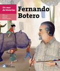UN MAR DE HISTORIAS: FERNANDO BOTERO.