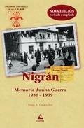NIGRÁN : MEMORIA DUNHA GUERRA, 1936-1939