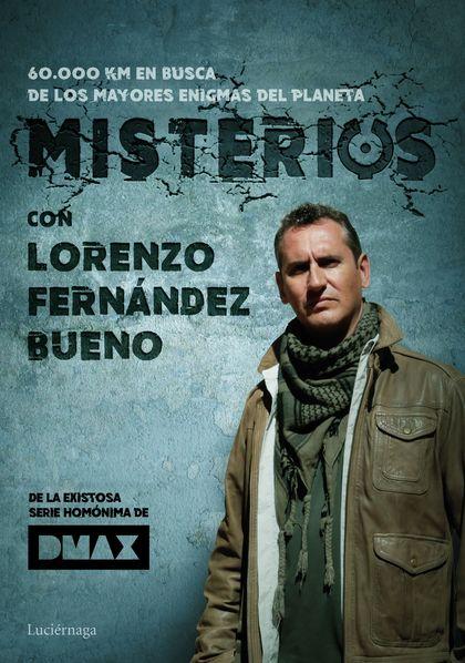 MISTERIOS, CON LORENZO FERNÁNDEZ BUENO.