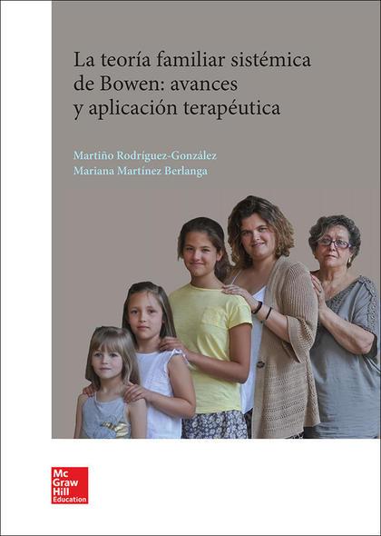 BL TEORIA FAMILIAR SISTEMICA DE BOWEN. AVANCES Y APLICACION TERAPEUTICA. LIBRO D