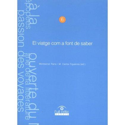 EL VIATGE COM A FONT DE SABER..