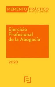 MEMENTO PRÁCTICO EJERCICIO PROFESIONAL DE LA ABOGACÍA 2020