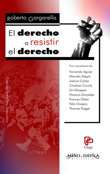 EL DERECHO A RESISTIR EL DERECHO.
