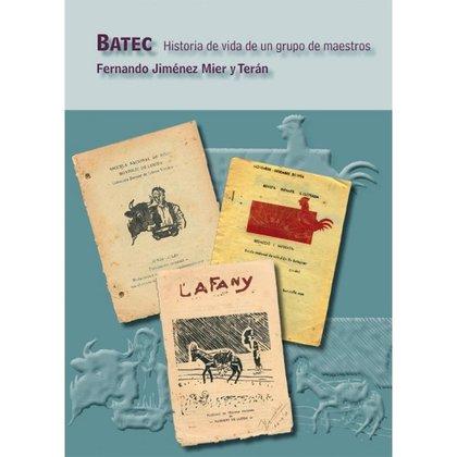 BATEC.. HISTORIA DE VIDA DE UN GRUPO DE MAESTROS.