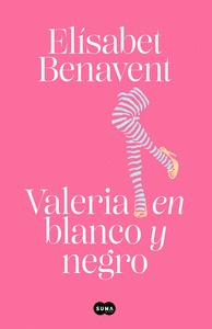 VALERIA EN BLANCO Y NEGRO (SAGA VALERIA 3).