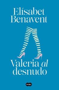 VALERIA AL DESNUDO (SAGA VALERIA 4).