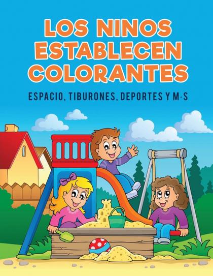 LOS NINOS ESTABLECEN COLORANTES. ESPACIO, TIBURONES, DEPORTES Y M·S