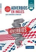 ADVERBIOS EN INGLÉS QUE DEBERÍAS CONOCER.