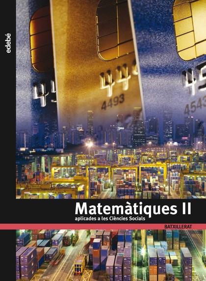 MATEMÀTIQUES APLICADES A LES CIÈNCIES SOCIALS II