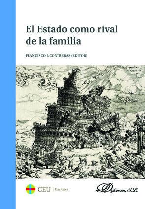 EL ESTADO COMO RIVAL DE LA FAMILIA.