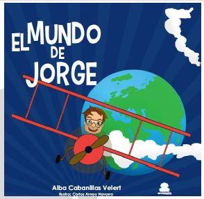 MUNDO DE JORGE, EL. ILUSTRADOR CARLOS ARNAU NAVARRO