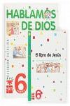 HABLAMOS DE DIOS, 6 EDUCACIÓN PRIMARIA