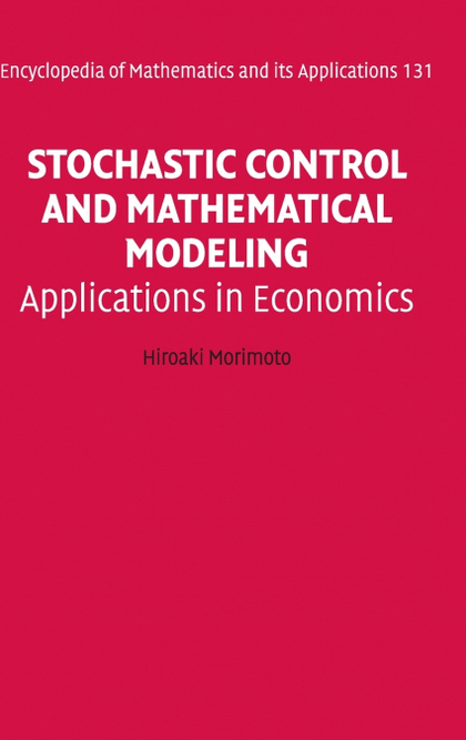 STOCHASTIC CONTROL AND MATHEMATICAL MODELING
