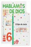 HABLAMOS DE DIOS, 6 EDUCACIÓN PRIMARIA (ANDALUCÍA)