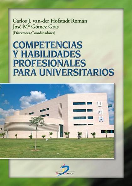 COMPETENCIAS Y HABILIDADES PROFESIONALES PARA UNIVERSITARIOS