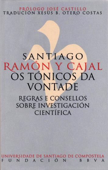 PU32. OS TONICOS DA VONTADE (G) (S.RAMON Y CAJAL) (CARTONE)