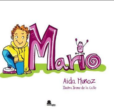 MARIO (SAR ALEJANDRIA). ILUSTRACIONES IRENE DE LA CALLE