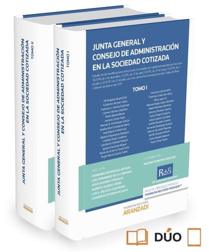 JUNTA GENERAL Y CONSEJO DE ADMINISTRACIÓN EN LA SOCIEDAD COTIZADA (2 TOMOS)  (PA.