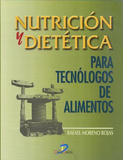 NUTRICIÓN Y DIETÉTICA PARA TECNÓLOGOS DE LOS ALIMENTOS