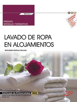 MANUAL. LAVADO DE ROPA EN ALOJAMIENTOS (MF0707_1). CERTIFICADOS DE PROFESIONALID