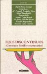 FIJOS DISCONTINUOS: ¿CONTRATOS FLEXIBLES O PRECARIOS?