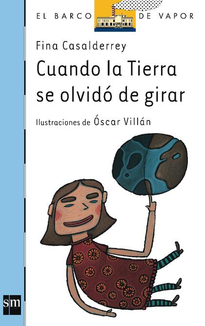CUANDO LA TIERRA SE OLVIDÓ DE GIRAR