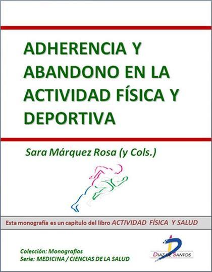 ADHERENCIA Y ABANDONO EN LA ACTIVIDAD FÍSICA Y DEPORTIVA