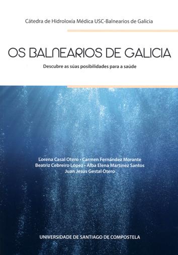 OS BALNEARIOS DE GALICIA                                                        DESCUBRE AS SÚA
