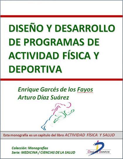 DISEÑO Y DESARROLLO DE PROGRAMAS DE ACTIVIDAD FÍSICA Y DEPORTIVA