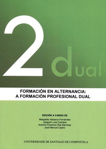 FORMACIÓN EN ALTERNANCIA: A FORMACIÓN PROFESIONAL DUAL.