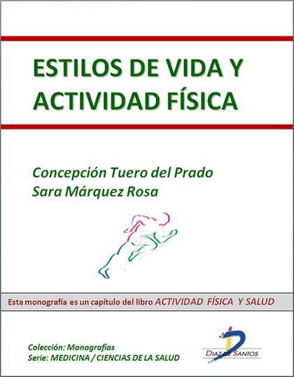 ESTILOS DE VIDA Y ACTIVIDAD FÍSICA