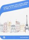 LENGUA EXTRANJERA ORAL Y ESCRITA, DISTINTA DEL INGLÉS, EN EL COMERCIO INTERNACIONAL : EL FRANCÉ