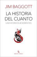 LA HISTORIA DEL CUANTO. UNA HISTORIA EN 40 MOMENTOS