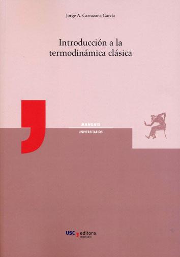INTRODUCCIÓN A LA TERMODINÁMICA CLÁSICA