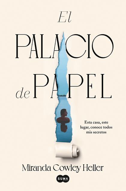 EL PALACIO DE PAPEL.