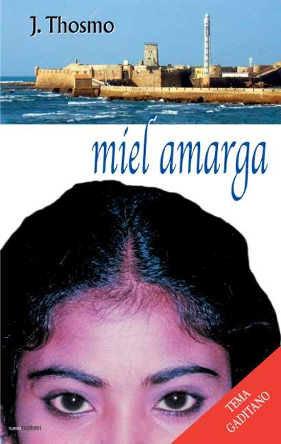 MIEL AMARGA
