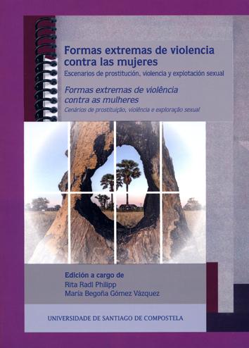 FORMAS EXTREMAS DE VIOLENCIA CONTRA LAS MUJERES = FORMAS EXTREMAS DE VIOLÊNCIA CESCENARIOS DE P