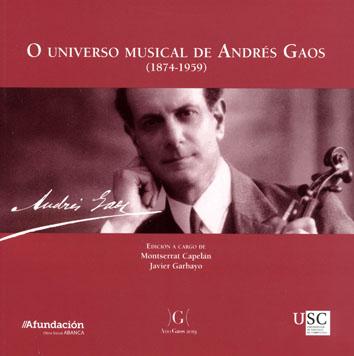 O UNIVERSO MUSICAL DE ANDRÉS GAOS (1874-1959)