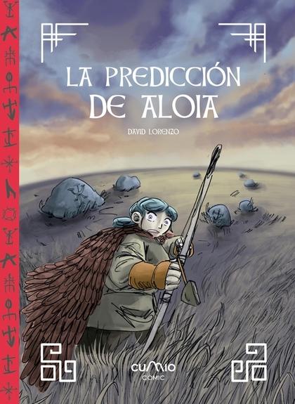 LA PREDICCIÓN DE ALOIA.
