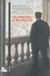 FILOMENO, A MI PESAR.