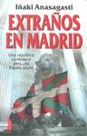 EXTRAÑOS EN MADRID VT-46