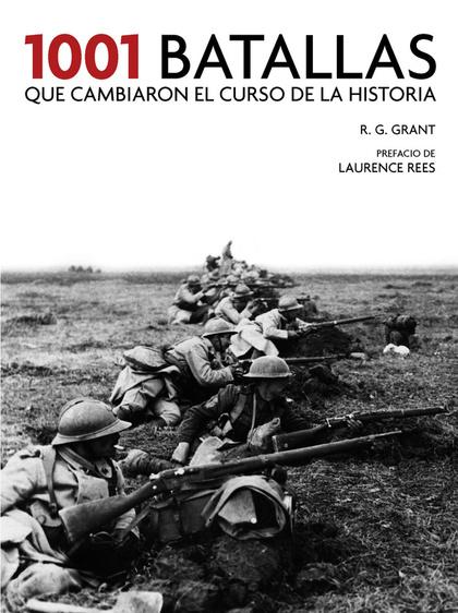 1001 BATALLAS QUE CAMBIARON EL CURSO DE LA HISTORIA.