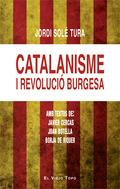 CATALANISME I REVOLUCIÓ BURGESA.