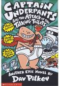 CAPTAIN UNDERPANTS & THE ATTACK OF THE TALKING TOILETS.