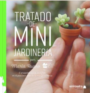 TRATADO DE MINI JARDINERÍA.