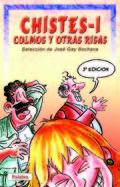 CHISTES, COLMOS Y OTRAS RISAS