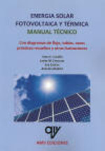 ENERGÍA SOLAR FOTOVOLTAICA Y TÉRMICA. MANUAL TÉCNICO..