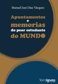 APUNTAMENTOS E MEMORIAS DO PEOR ESTUDANTE DO MUNDO.