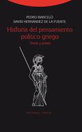 HISTORIA DEL PENSAMIENTO POLÍTICO GRIEGO. TEORÍA Y PRAXIS