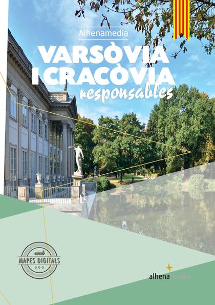 VARSÒVIA I CRACÒVIA RESPONSABLES.